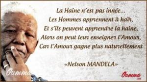 La haine n'est pas innée - Mandela
