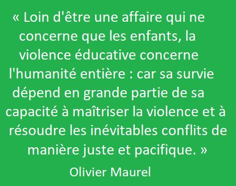 Violence éducative concerne l'humanité entière - Olivier Maurel.png